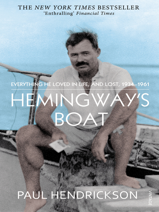 Hemingway's Boat (eBook): Everything He Loved in Life, and Lost, 1934-1961